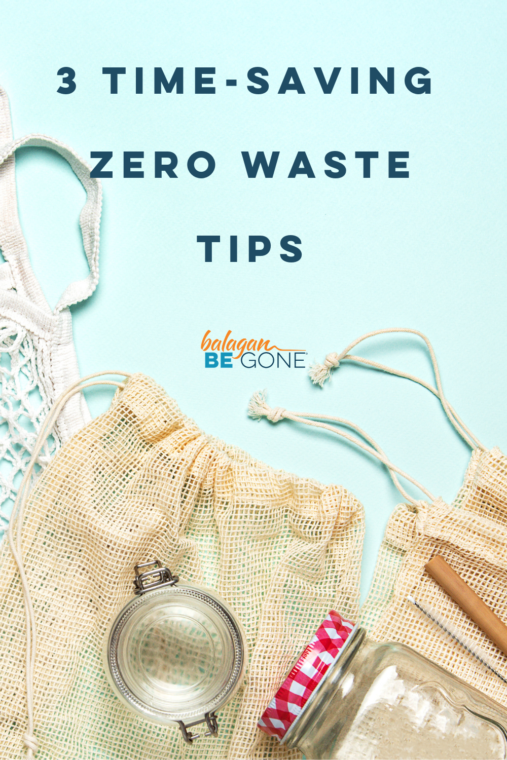 reusable jars and bags to promote zero waste